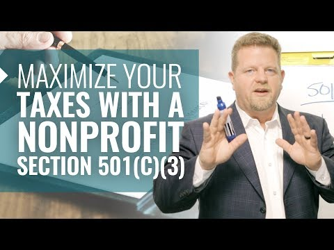 Maximize Your Taxes With A Nonprofit-501 c 3 (Nonprofit Tax Information Get BIG DEDUCTIONS!)