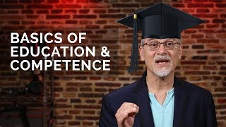BASICS OF EDUCATION - The Importance of Competence 📕