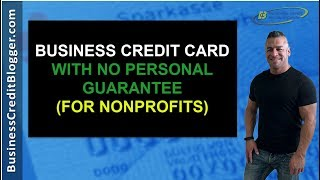 Business Credit Card With No Personal Guarantee for Nonprofits - Business Credit 2019