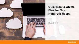 Webinar: QuickBooks Online Plus for New Nonprofit Users 2019-03-08