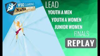 IFSC Youth World Championships -Arco 2019- LEAD- Finals -Youth A Men-Junior Women-Youth A Women