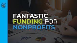 Fantastic Funding for Nonprofits