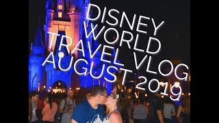TRAVEL VLOG!!! Disney World August 2019!