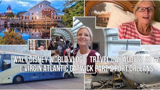 Walt Disney World Vlog | Travel Day August 2019 | Virgin Atlantic Disney Magical Express