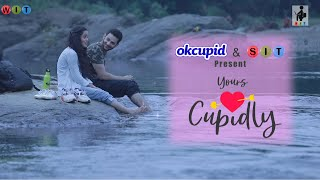 SIT | YOURS CUPIDLY | Official Trailer and The Making | Witty Ideas Trending