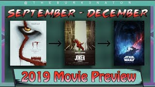 Fall and Winter Movie Preview (All Remaining 2019 Movies)