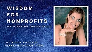 Wisdom for Nonprofits with Betina Meyer-Pflug