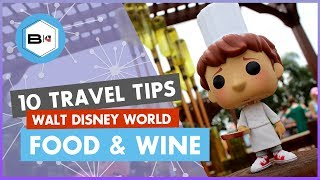 Top 10 Tips Visiting the 2019 Epcot Food & Wine Festival