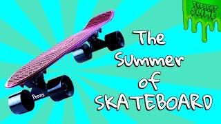 The Summer of Skateboarding