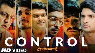 Control Video   CHHICHHORE   Sushant, Shraddha   Pritam, Amitabh Bhattacharya   T-Series