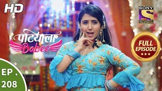 Patiala Babes - Ep 208 - Full Episode - 12th September, 2019