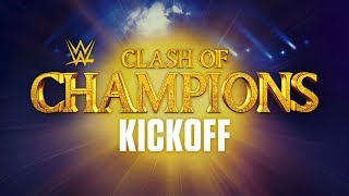 WWE Clash of Champions Kickoff: Sept. 15, 2019