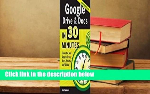 [Read] Google Drive & Docs In 30 Minutes Complete