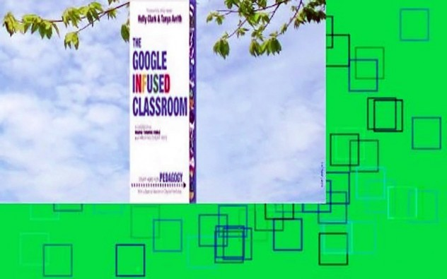 The Google Infused Classroom  Review