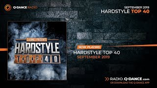 Q-dance presents: Hardstyle Top 40 | September 2019