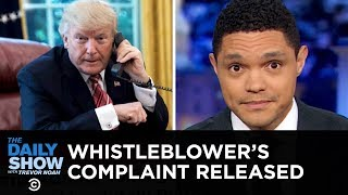 Ukraine Whistleblower Complaint Released | The Daily Show