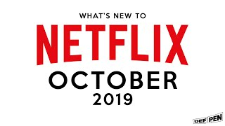 What's New To Netflix In October 2019