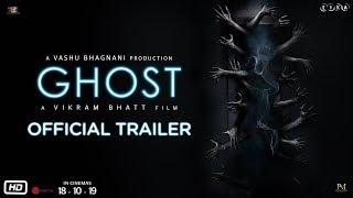 Ghost - Official Trailer | Sanaya Irani, Shivam Bhaargava | Vikram Bhatt | 18th October 2019