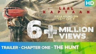 Trailer - Chapter One - The Hunt | Laal Kaptaan – 18th October 2019 | Saif Ali Khan | Aanand L Rai