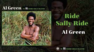 Al Green — Ride Sally Ride (Official Audio)