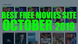 BEST FREE MOVIES SITE OCTOBER 2019