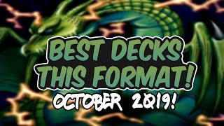 Yu-Gi-Oh! The BEST Decks This Format! |October 2019!|