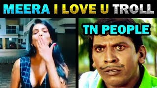 MEERA MITHUN I LOVE YOU TROLL - TODAY TRENDING