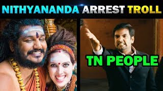 NITHYANANDA ARREST BY INTERNATIONAL POLICE TROLL - TODAY TRENDING