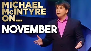 It's November! | Michael McIntyre