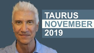 TAURUS NOVEMBER 2019 * AMAZING PREDICTIONS!