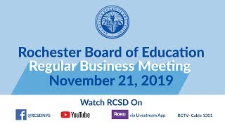 Business Meeting of the Rochester Board of Education -  November 21, 2019