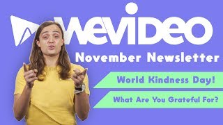 WeVideo Education Newsletter | November 2019