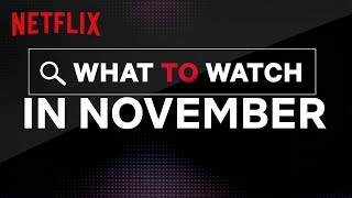 New On Netflix US | November 2019 | Netflix