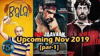 Top 5 Upcoming Bollywood Movies In November 2019 || Top5 Hindi