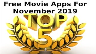 Top 5 Movie Apps For November 2019 with an install guide so easy ya gran can do it