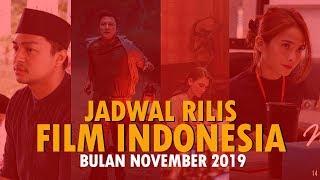 Jadwal Rilis Film Indonesia Bulan November 2019 Lengkap.