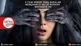 5 Film horor terbaru yang akan tayang di bioskop bulan november 2019