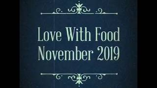 Love With Food November 2019