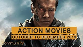 Upcoming Action Movies - October to December 2019