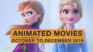 Upcoming Animated Movies - October to December 2019