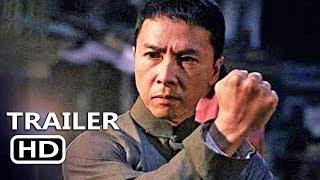IP MAN 4 Official Trailer (2019) Donnie Yen, Scott Adkins Movie