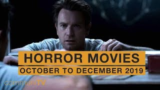 Upcoming Horror Movies - October to December 2019