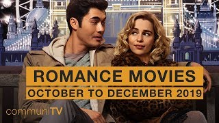 Upcoming Romance Movies - October to December 2019