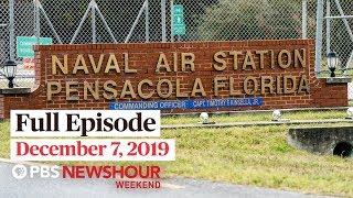 PBS NewsHour Weekend full episode December 7, 2019