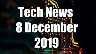News 8th December  2019 | Technology | Updates