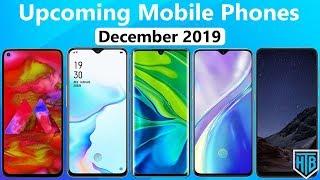 Top 5 Best Upcoming Mobile Phones in December ( 2019 ) ⚡⚡⚡ High-Tech Bro