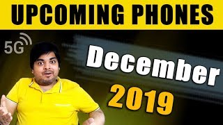 Top 10+ Upcoming Mobile Phones in December 2019 -  5G Beast is Coming💪