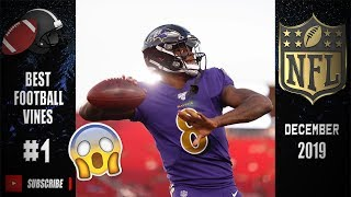 BEST Football Vines (DECEMBER Week #1) Moments Compilation 2019