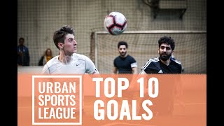 Urban Sports League Berlin 2019 - Top 10 Goals - 3rd & 4th of December