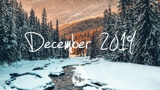 Indie/Rock/Alternative Compilation - December 2019 (1-Hour Playlist)